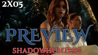 shadowhunters 2x05    preview