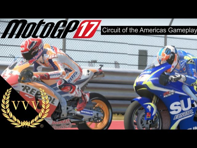 MotoGP 17 Gameplay - Circuit Of The Americas