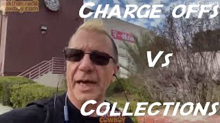 Charge offs Vs  Collections