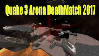 Quake 3 Arena Gameplay Deathmatch Best FPS Game Ever 2017