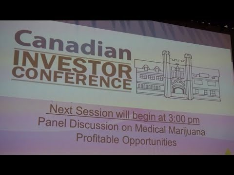 Medical Marijuana Panel at the Canadian Investor Conference