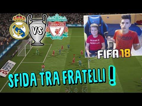 REAL MADRID vs LIVERPOOL - FINALE DI CHAMPIONS CONTRO MIO FRATELLO!!  - Fifa18
