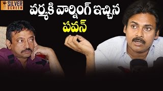Ram Gopal Varma Gets Serious Warning from Pawan Kalyan | Silver Screen