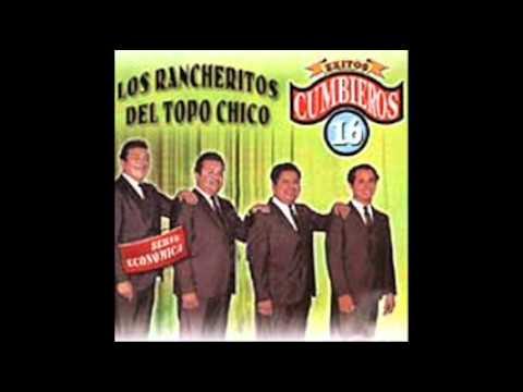 Los Rancheritos  Del Topo Chico{ La Cuchiguapa }.