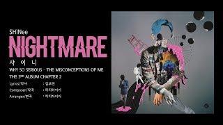 샤이니 (SHINee) - Nightmare [LYRICS HAN-ROM-ENG]