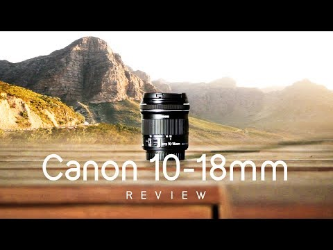 STILL the best value Wide Angle Lens? Canon 10-18mm STM Review + Samples