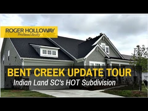 Bent Creek in Indian Land SC New Homes for Sale UPDATE
