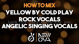How To Mix ~ Yellow by Coldplay // Rock Vocals // Angelic Singing Vocals ~ W/ Tony P Pro Tools