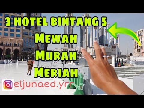 TIGA HOTEL BINTANG 5 TERMURAH DI SEKITAR MASJIDILHARAM MAKKAH.