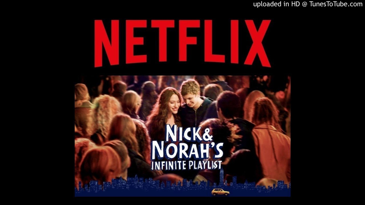 Download Nick and Norah's Infinite Playlist - Netflix Preview Music