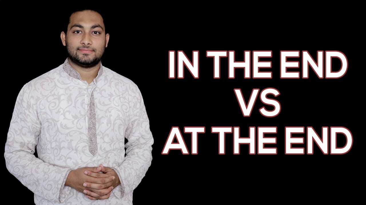Download In the end vs At the end | Preposition | English | Nirob Mahmud | Classroom