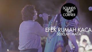 Efek Rumah Kaca - Sebelah Mata | Sounds From The Corner Live #24