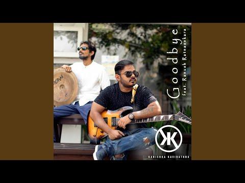 Goodbye (feat. Ranush Ratnasekara)