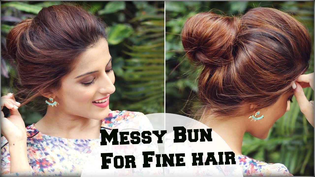 Hair Style Thin Hair: 2 Min Easy Everyday Top Messy Bun Hairstyle For Fine