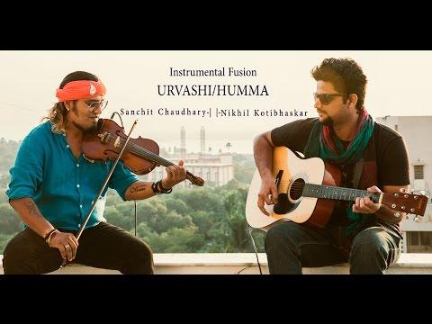 Urvashi-Humma | Live Instrumental Fusion | Sanchit Chaudhary, Nikhil Kotibhaskar | OpenShutter
