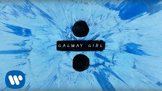 Ed Sheeran Galway Girl [Official Lyric ]