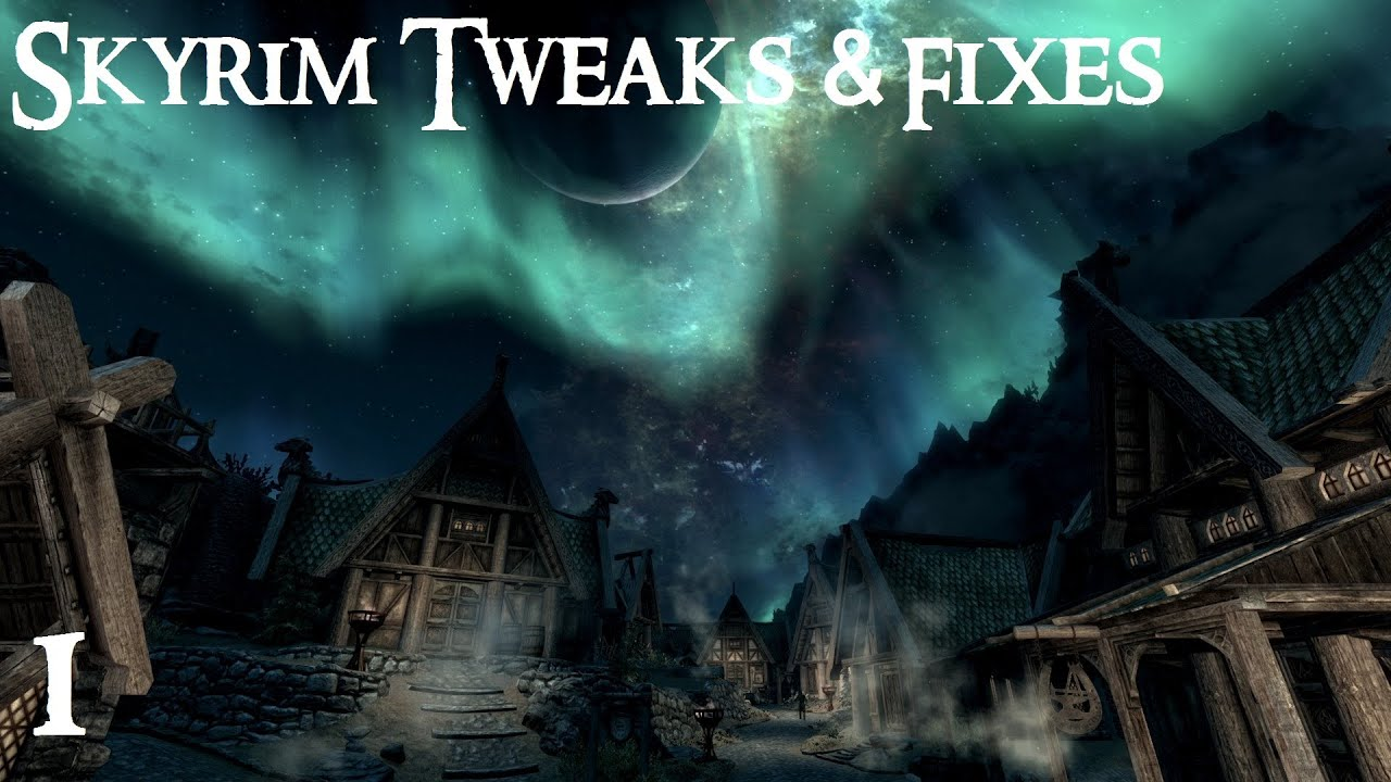 Skyrim Tweaks and Fixes 1: Mountain flicker and Z-fighting
