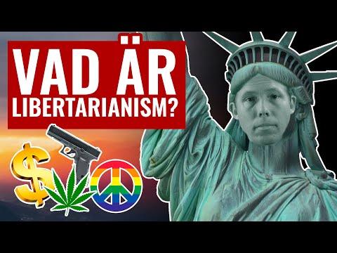 🗽 VAD ÄR LIBERTARIANISM: Vad är Skillnaden På Styrning Och Frihet?