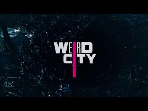 Weird City - Opening Intro
