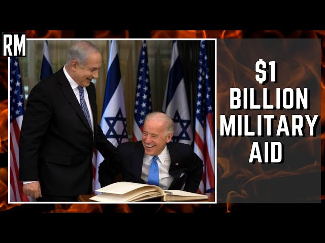 Biden to Give $1 Billion in Military Aid to Israel