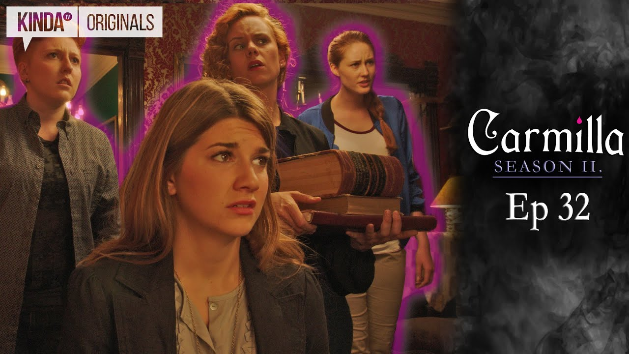 Carmilla Season 2 Episode 32