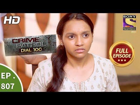 Crime Patrol Dial 100 – Ep 807 – Full Episode – 26th June, 2018