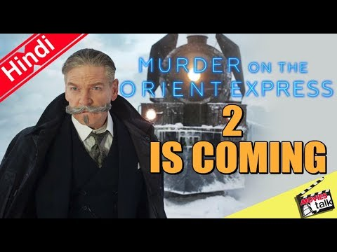 Murder On The Orient Express Sequel Is Coming [Explained In Hindi]