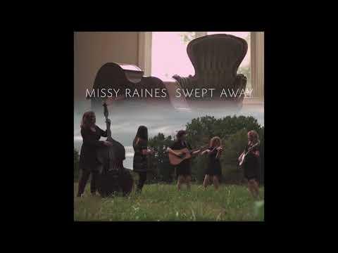 MIssy Raines - Swept Away Mp3