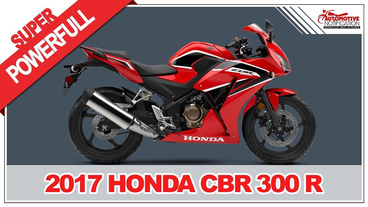 2017 Honda Cbr300r Price Specs Review
