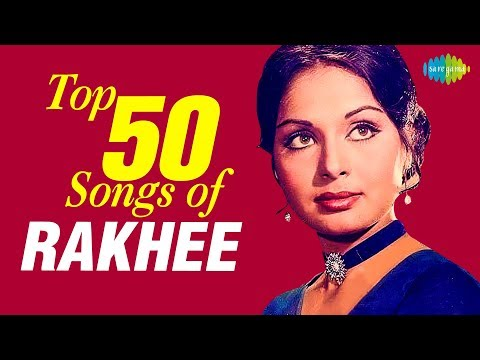 Top 50 Songs of Rakhee | राखी के 50 गाने | HD Songs | One Stop Jukebox