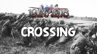 Battle of Empires: 1914 - 1918 - Crossing