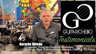 GuitarChello Testimonial Gerardo Ubieda (Venezuelan drummer – Témpano, Kiara, Guillermo Dávila)