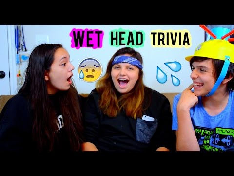 WET HEAD TRIVIA  ONE YEAR ON