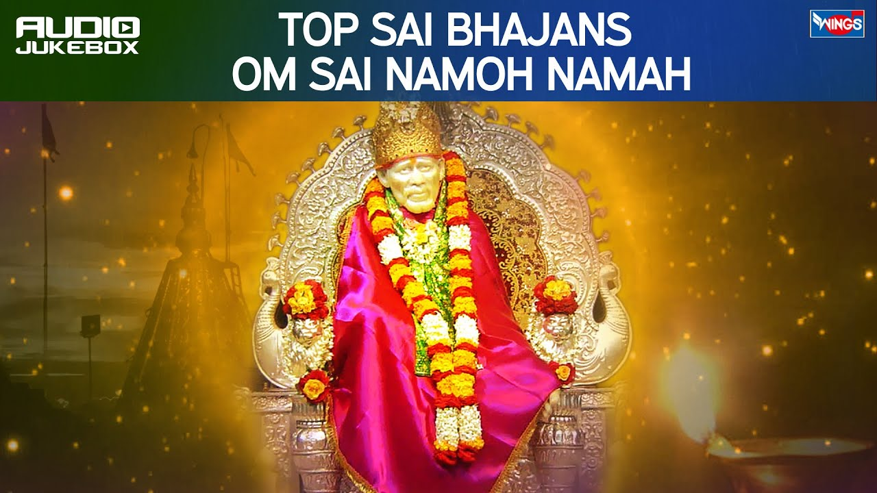 Om Sai Namo Namah Songs By Saurabh Shrivastav All Hindi Mp3 album