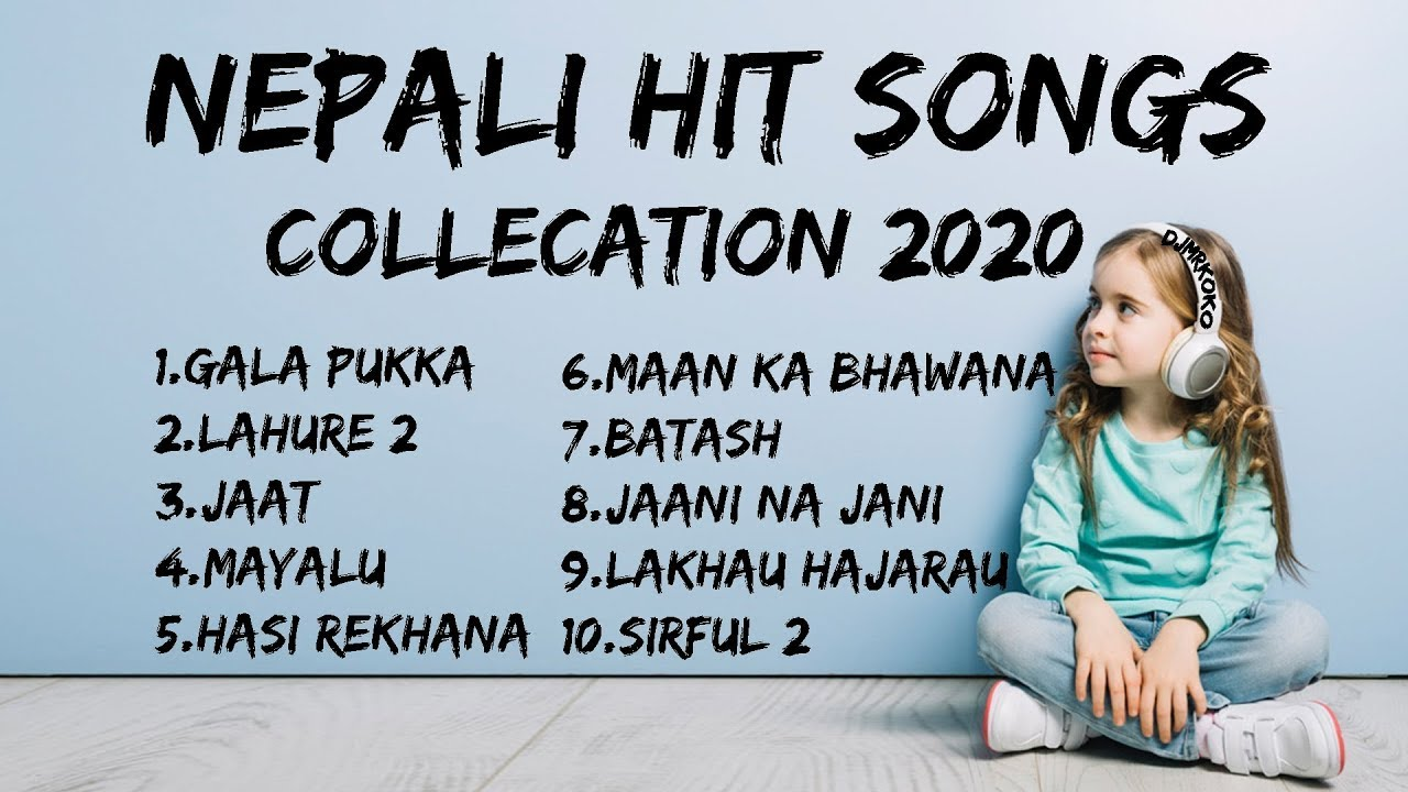 Download Best Nepali hit Songs Collection 2020  Jukebox Nepali Songs  Nonstop collection 1080p