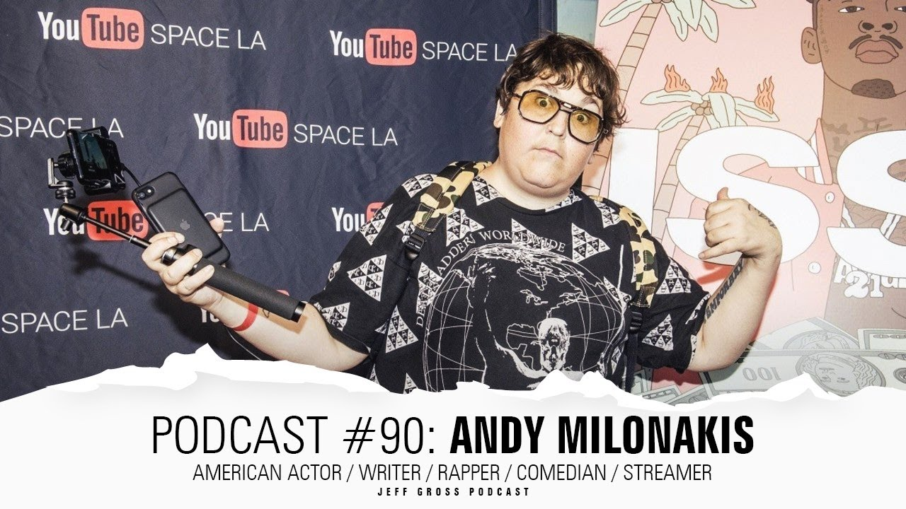 Podcast #90: Andy Milonakis / American actor / Writer / Rapper / Comedian / Streamer