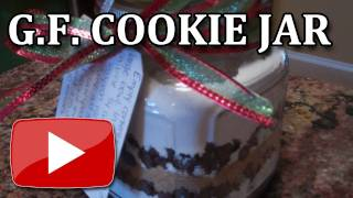 Gluten Free Gift Idea - Chocolate Chip Cookies In A Jar