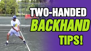 Two-Handed Backhand Tips With Coach Tom Avery
