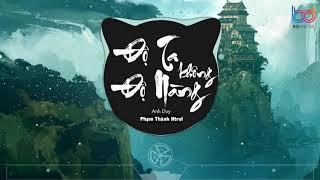 Độ Ta Không Độ Nàng (Htrol Remix) Anh Duy | Nhạc TikTok 8D Gây Nghiện Hay Nhất | Top EDM NHẸ NHÀNG