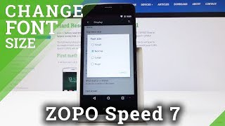 How to Maximize Font Size in ZOPO Speed 7 - Change Font Size & Style