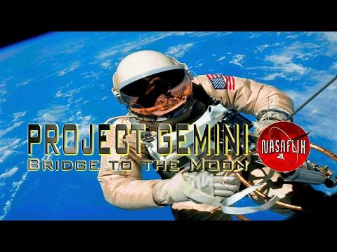 NASAFLIX - PROJECT GEMINI - Bridge to the Moon - MOVIE
