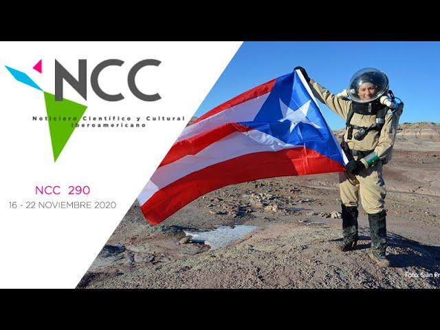 Noticiero Científico y Cultural Iberoamericano, emisión 290. 16 al 22 de Noviembre 2020