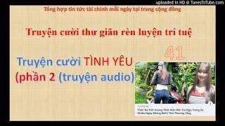 Truyện cười TÌNH YÊU  phần 2 truyện audio