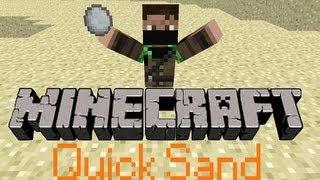 Minecraft Quick Sand - I am Amazing!