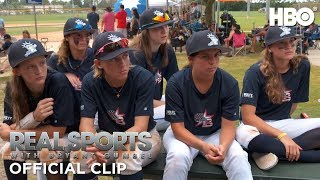 Real Sports with Bryant Gumbel: On the Basis of Sex: Girls Baseball (Clip) | HBO