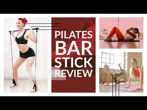 PILATES BAR STICK REVIEW