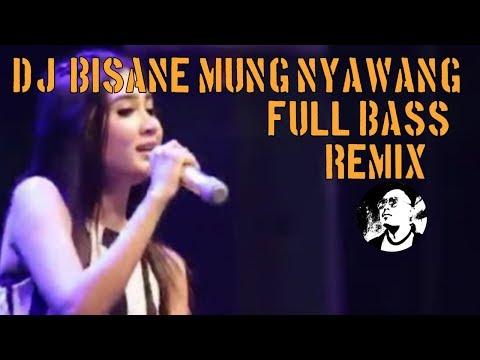 bisane-mung-nyawang-by-nella-kharisma-(-dj-remix-)