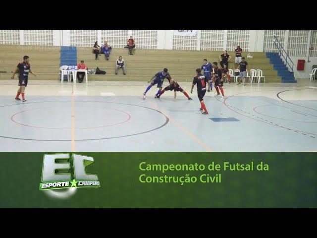 Final do Campeonato de Futsal da Construção Civil 2019