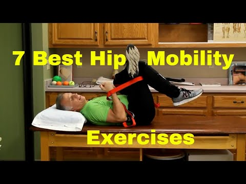 7 Best Hip Mobility Exercises to Decrease Hip Pain & Improve Flexibility