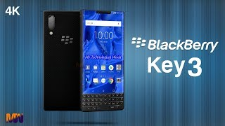 BlackBerry Key 3 First Look,Introduction,Price,Phone Specifications And Release Date In 2019 -  MTW
